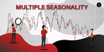 Forecasting with Multiple Seasonality